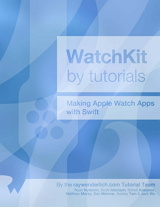 WatchKit by Tutorials: Making Apple Watch Apps with Swift Front Cover