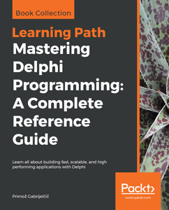 Mastering Delphi Programming: A Complete Reference Guide Front Cover